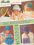 Bucilla Easy- To- Crochet Bonnets and Bags