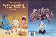 Crocheted Favorites & Originals of Jessie Abularach, Volume Seven