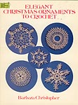 Dover Publications Elegant Christmas Ornaments to Crochet