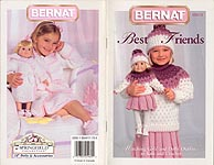 Bernat Best Friends -- four matching outfits for 18 inch dolls and little girls.