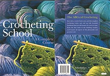 Sterling Publishing Crocheting School: A Complete Course