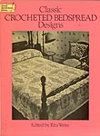 Dover Classic Crocheted Bedspread Designs