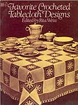 Dover Favorite Crocheted Tablecloth Designs