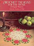 Dover Crochet Designs for the Home: 20 Elegant Patterns from the Archives of DMC