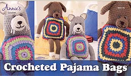 Annie's Crocheted Pajama Bags