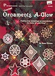 Crochet Ornaments A-Glow