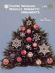 Helen Haywood Crochet Heirlooms Regally Romantic Ornaments