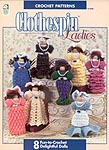 House of White Birches Clothespin Ladies to Crochet
