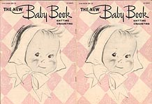 Star Book No. 53: The New Baby Book -- Knitting - Crocheting
