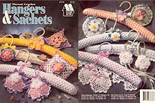 Annies Attic Thread Crochet Hangers & Sachets