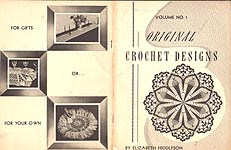 Vol. No. 1: Original Crochet Designs by Elizabeth Hiddleson
