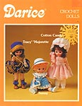 Crochet Dolls: Cotton Candy, Tracy Majorette, Sunny