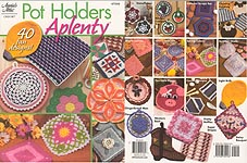 Annies Attic Pot Holders Aplenty