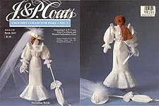J & P Coats Crochet Collector Doll No. 2: Victorian Bride