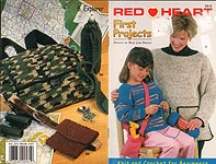 Red Heart Book 1447: First Projects -- Knit and Crochet for Beginners