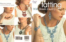 Annie's Tatting With Beads Jewelry