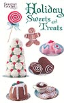 Gourmet Crochet Holiday Sweets and Treats