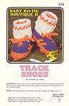 Annie's Attic Baby Bootie Boutique II: Track Shoes