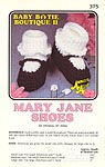 Annie's Attic Baby Bootie Boutique II: Mary Jane Shoes