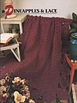 Annie's Crochet Quilt & Afghan Club Pineapples & Lace