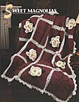 Annie's Crochet Quilt & Afghan Club Sweet Magnolias (Becky Wooten)