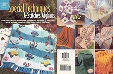 Annie's Attic Special Techniques & Stitches Afghans