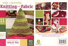 Bayview Publishing Fun & Festive Knitting & Crocheting with Fabric