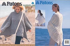 Patons Wrap It Up: Ponchos and Shawls to KNIT