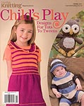 Creative Knitting Presents: Child's Play
