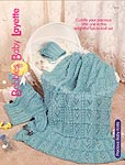 The Complete Knitting Collection: Bobbles Baby Layette
