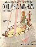Rock-A-Bye Baby Book by Columbia Minerva Beehive