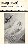 Mary Maxim Knitting Pattern No. 726: Knitted Shell Baby Set