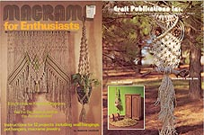 Craft Publications Inc. Macrame For Enthusiasts