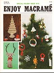 Enjoy Macramé Vol. 2 No. 6, November/ December 1978, Holiday Issue