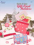Annie's Paper Crafts Quick & Easy Gift Card Holders