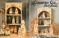 Julie White The Country Club Doll Book