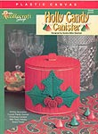 TNS Plastic Canvas Holly Candy Canister