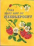 The Easy Art of Needlepoint