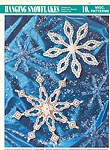 Annie's International Plastic Canvas Club: Hanging Snowflakes