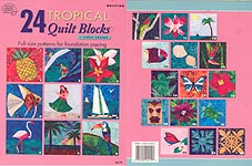 24 Tropical Quilt Blocks for Foundation Piecing