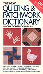 The New Quilting & Patchwork Dictonary