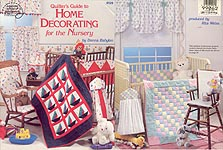 ASN Quilter's Guide to Home Decorating for the Nursery