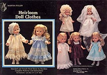 Martha Pullen Heirloom Doll Clothes