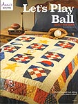 Annie's Let's Play Ball QUILT Pattern