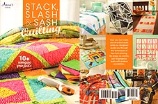 Annie's Stack, Slash, & Sash QUILTING