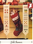 Vanessa Ann Christmas in Cross-Stitch: Folk Banners