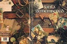 Leisure Arts Presents Christmas Remembered Book One: Santa Remembered