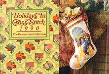 The Vanessa- Ann Collection: Holidays in Cross- Stitch 1990