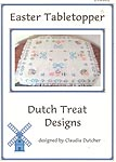 Dutch Treat Designs Easter Tabletopper