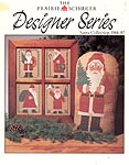 The Prairie Schooler Designer Series Santa Collection 1984 - 87